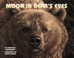 Moon in Bear's Eyes - Stephen R Swinburne