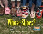 Whose Shoes - Stephen R. Swinburne