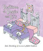 Bedtime at Bessie and Lil's - Julie Sternberg