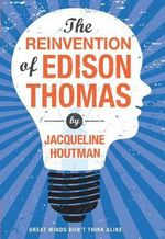 The Reinvention of Edison Thomas - Jacqueline Houtman