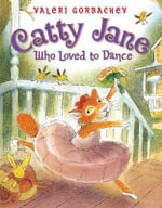 Catty Jane Who Loved to Dance - Valeri Gorbachev