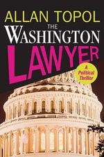 The Washington Lawyer - Allan Topol