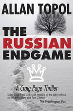 The Russian Endgame - Allan Topol