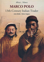 Marco Polo : 13th-Century Italian Trader - John Riddle