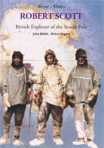 Robert F. Scott - British Explorer of the South Pole :  British Explorer of the South Pole - John Riddle