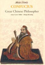 Confucius : Great Chinese Philosopher - Anna Carew-Miller