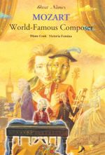 Wolfgang Amadeus Mozart - World-famous Composer - Diane Cook