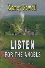 Listen for the Angels - Nancy Powell