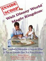 InsideScoop® To  Walt Disney World®  Magic Kingdom® - Bruce Moran