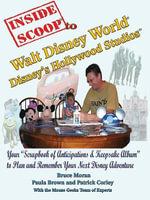 InsideScoop® To  Walt Disney World®  Disney's Hollywood Studios® - Bruce Moran