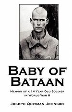 Baby of Bataan - Joseph Quitman Johnson