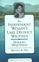 An Independent Woman's Lake District Writings - Harriet Martineau