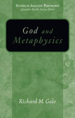 God and Metaphysics - Richard M. Gale