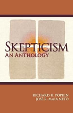 Skepticism : An Anthology - Richard H. Popkin