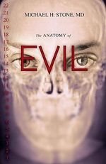 Anatomy of Evil - Michael H. Stone