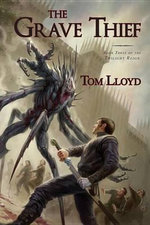 The Grave Thief : Twilight Reign: Book 3 (US Edition) - Tom Lloyd
