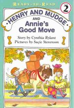 Henry and Mudge and Annie's Good Move : Henry & Mudge (Live Oak Paperback) - Cynthia Rylant