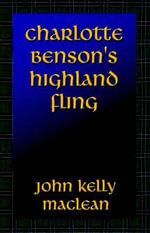 Charlotte Benson's Highland Fling - JK Maclean