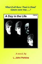A Day in the Life - L. John Perkins