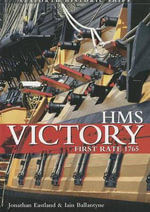 HMS Victory - First Rate 1765 - Johnathan Eastland