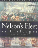 Nelson's Fleet at Trafalgar - Brian Lavery