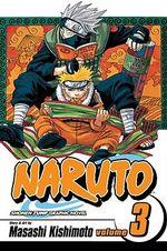 Naruto :  Volume 3 : Dreams - Masashi Kishimoto