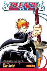 Bleach : Volume 1 : Strawberry and the Soul Reapers - Tite Kubo