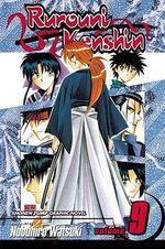 Rurouni Kenshin, Volume 9 :  Arrival in Kyoto - Nobuhiro Watsuki