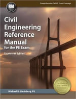 Civil Engineering Reference Manual for the PE Exam - Michael R Lindeburg