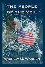 The People of the Veil - Andrew M Warren