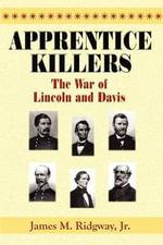 Apprentice Killers - James M Ridgway, Jr