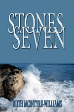 Stones Seven - Ruth McIntyre-Williams