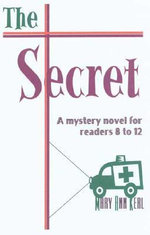 The Secret - Mary Ann Kerl