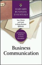 Business Communication : 9 Steps to Help You Engage Your Audience : Harvard Business Essentials - Business Essentials Harvard