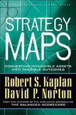 Strategy Maps : Converting Intangible Assets into Tangible Outcomes - Thomas H. Davenport