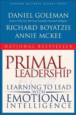Primal Leadership : Learning to Lead with Emotional Intelligence - Daniel Goleman