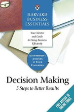 Harvard Business Essentials : Decision Making