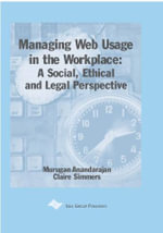 Managing Web Usage in the Workplace : A Social, Ethical and Legal Perspective