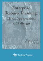Enterprise Resource Planning : Solutions and Management