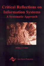 Critical Reflections on Information Systems : A Systematic Approach