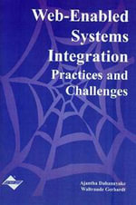 Web-Enabled Systems Integration : Practices and Challenges - Waltraud Gerhardt