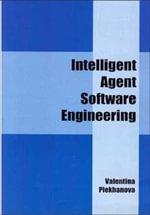 Intelligent Agent Software Engineering