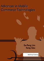 Advances in Mobile Commerce Technologies