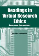 Readings in Virtual Research Ethics : Issues and Controversies