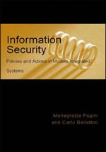 Information Security Policies and Actions in Modern Integrated Systems : Policies and Actions in Modern Integrated Systems