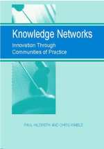 Knowledge Networks : Innovation Through Communities of Practice