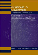 e-Business, e-Government & Small and Medium-Size Enterprises : Opportunities and Challenges