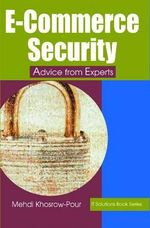E-Commerce Security : Advice from Experts :  Advice from Experts