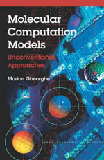 Molecular Computational Models : Unconventional Approaches