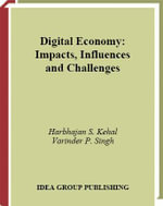 Digital Economy : Impacts, Influences and Challenges